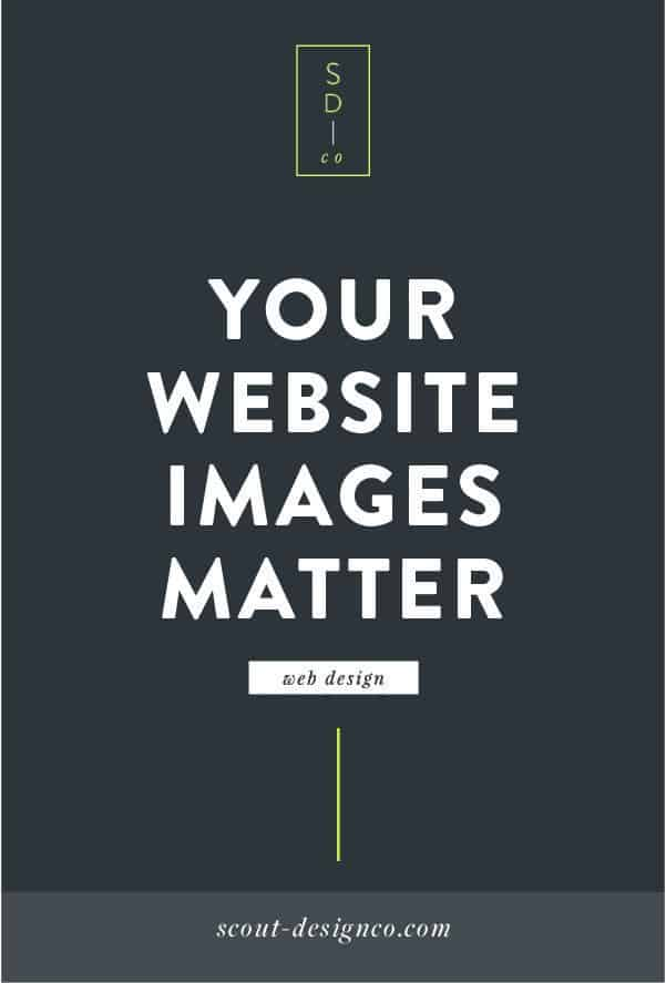 Your website images can make or break your site's design! Do your business some serious favors and invest in high-quality photography for your website. Read more about why images are so important and how to make sure you get it right.