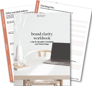 Free Download! The Brand Clarity Workbook. A step-by-step guide to developing your brand strategy.